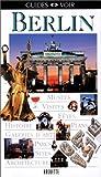 echange, troc Guide Voir - Guide Voir : Berlin