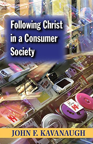 Following Christ in a Consumer Society: The Spirituality of Cultural Resistance