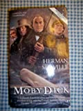 Moby Dick: Or the Whale (Tor Classics)