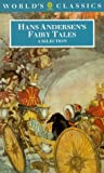 Hans Andersen's Fairy Tales: A Selection (World's Classics)