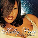 Soul of a Woman ~ Kelly Price