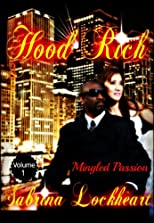 Hood Rich (Mingled Passion)
