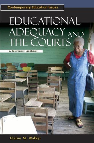 Educational Adequacy and the Courts: A Reference Handbook (Contemporary Education Issues)