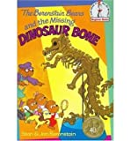 The Berenstain Bears and the Missing Dinosaur Bone[ THE BERENSTAIN BEARS AND THE MISSING DINOSAUR BONE ] by Berenstain, Stan (Author) Mar-12-80[ Hardcover ] (0001711849) by Berenstain, Stan
