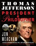Thomas Jefferson: President and Philo...