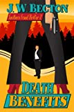 img - for Death Benefits (Southern Fraud Thriller) book / textbook / text book