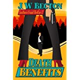Death Benefits (Southern Fraud Thriller 2)by J. W. Becton
