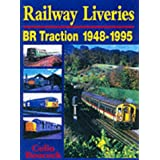 Railway Liveries : BR Traction 1948-1995by C.P. Boocock
