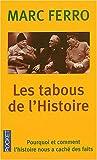 echange, troc Marc Ferro - Les tabous de l'Histoire