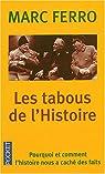 Les tabous de l'Histoire par Ferro