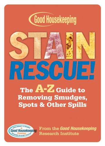 Stain Rescue!: The A-Z Guide to Removing Smudges, Spots & Other Spills (Good Housekeeping Stain Rescue compare prices)