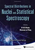 img - for Spectral Distributions in Nuclei and Statistical Spectroscopy book / textbook / text book
