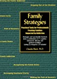 img - for Family Strategies: Practical Tools for Professionals Treating Families Impacted by Addiction book / textbook / text book