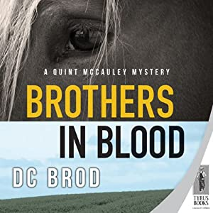 Brothers in Blood: A Quint Mccauley Mystery, Book 4 | [D. C. Brod]