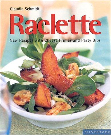 Raclette, CLAUDIA SCHMIDT