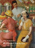img - for The World of William Glackens: The C. Richard Hilker Art Lectures book / textbook / text book
