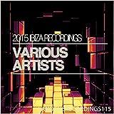 2015 Ibiza Recordings Album Cover