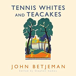 Tennis Whites and Teacakes Audiobook
