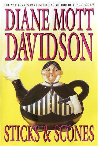 Sticks & Scones, Davidson,Diane Mott