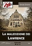 La maledizione dei Lawrence #6 (A piccole dosi) (Italian Edition)
