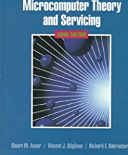 Microcomputer Theory and Servicing by Stuart M. Asser PE