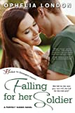 Falling for Her Soldier: A Perfect Kisses Novel