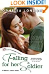 Falling for Her Soldier: A Perfect Ki...