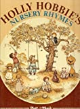 img - for Holly Hobbie's Nursery Rhymes book / textbook / text book
