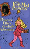 Princess Ellie's Starlight Adventure (Pony-mad Princess)