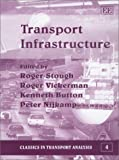 img - for Transport Infrastructure (Classics in Transport Analysis) book / textbook / text book