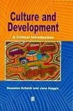Jane Haggis Culture and Development: A Critical Introduction
