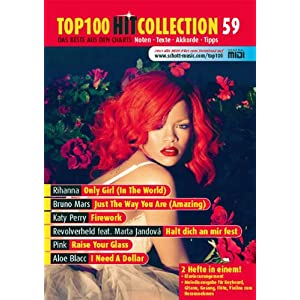eBook Cover für  Top 100 Hit Collection 59 6 Chart Hits Only Girl In The World Just The Way You Are Amazing Firework Halt dich an mir fest Raise Your Glass I Need A Dollar Klavier amp Keyboard Noten