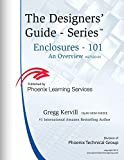 img - for Enclosures 101: What You Need to Know (Designers' Guide SeriesTM Book 6) book / textbook / text book