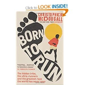 a review of mcdougalls book born to run Christopher mcdougall asks a simple question: why does my foot hurt  labels : barefoot running, book review, born to run, caballo blanco,.