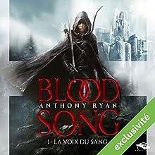 La Voix du sang (Blood Song 1)   Livre audio Auteur(s) : Anthony Ryan Narrateur(s) : Nicolas Planchais