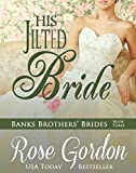 His Jilted Bride (Banks Brothers' Brides Book 3) (English Edition)