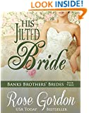 His Jilted Bride (Banks Brothers' Brides Book 3)