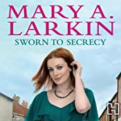 Sworn to Secrecy | Mary A. Larkin