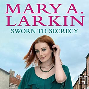 Sworn to Secrecy | [Mary A. Larkin]