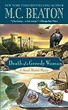 Death of a Greedy Woman (A Hamish Macbeth Mystery Book 8) (English Edition)