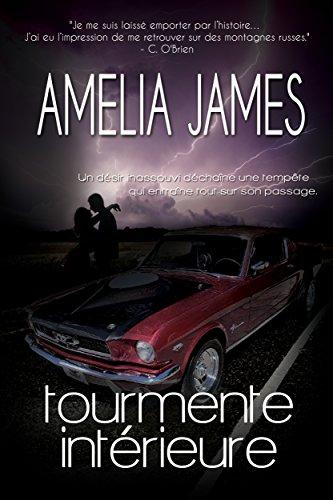 Tourmente intérieure (Secret Storm - French Edition) (Amours à l'université t. 2)