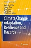 img - for Climate Change Adaptation, Resilience and Hazards (Climate Change Management) book / textbook / text book