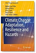 Climate Change Adaptation, Resilience and Hazards (Climate Change Management)