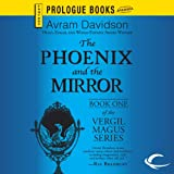 The Phoenix and the Mirror: Vergil Magus, Book 1