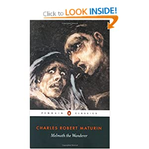 Melmoth the Wanderer (Penguin Classics) Charles Robert Maturin and Victor Sage