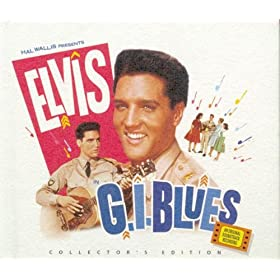 Elvis Presley - G.I. Blues Collector's Edition