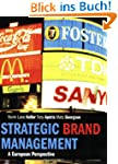 Strategic Brand Management: A Europea...