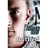 Bottled Upby Andrew Grey