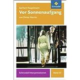 Schroedel Interpretationen: Gerhart Hauptmann: Vor Sonnenaufgang