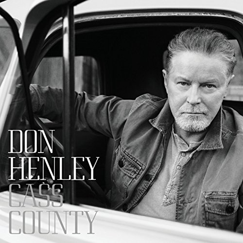 Don Henley - Cass County (Deluxe) - Zortam Music